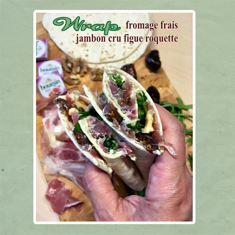 wrap fromage frais jambon cru figues roquette (scrap)