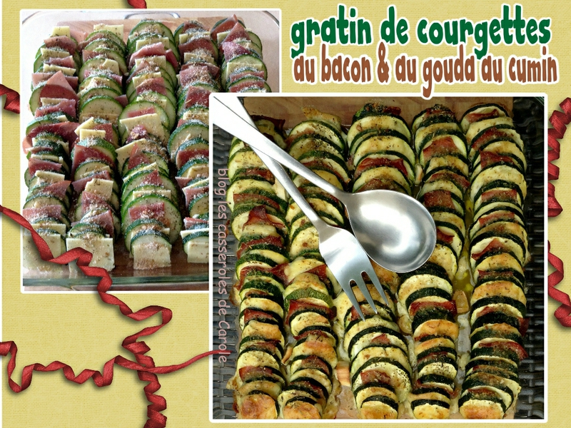 gratin de courgettes au bacon et au gouda au cumin(SCRAP)