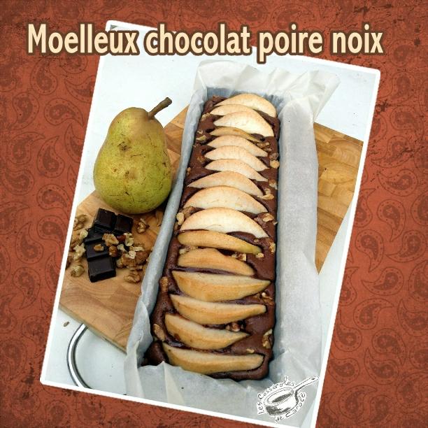 moelleux choco poire noix (scrap)