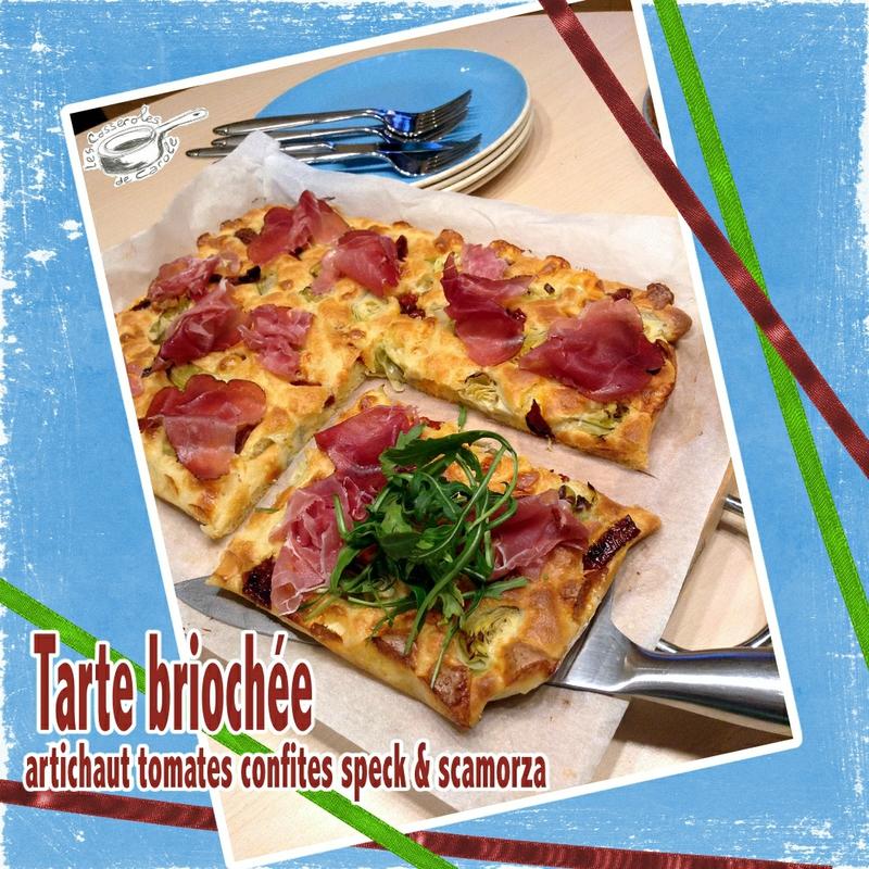 tarte briochée artichaut tomates confites speck scarmorza (scrap)