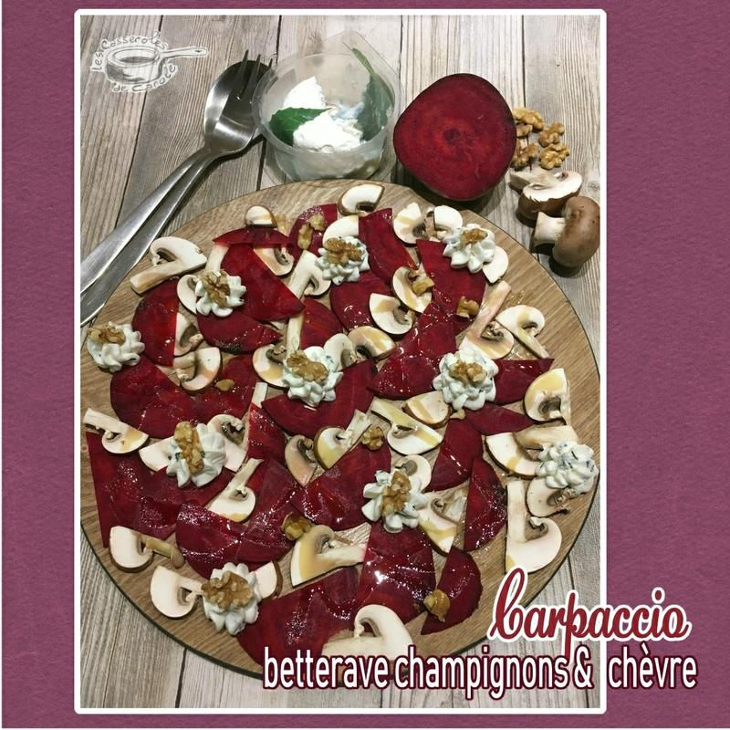 carpaccio betterave champignons et chèvre (SCRAP)