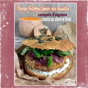 burger butternut panée noisettes compotee oignons rouge sce chèvre bun maison(DCRap°