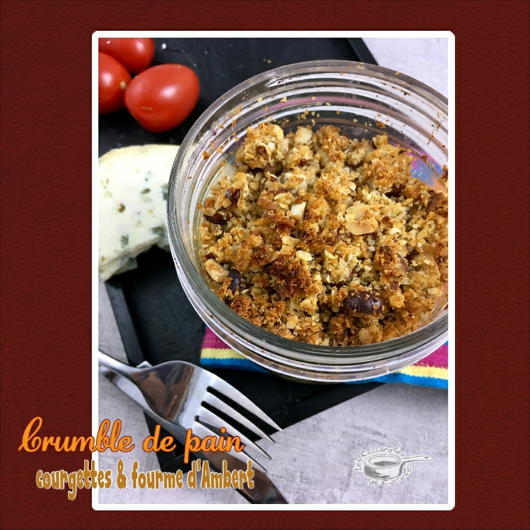 crumble de pain courgettes et fourme d'ambert (scrap2)
