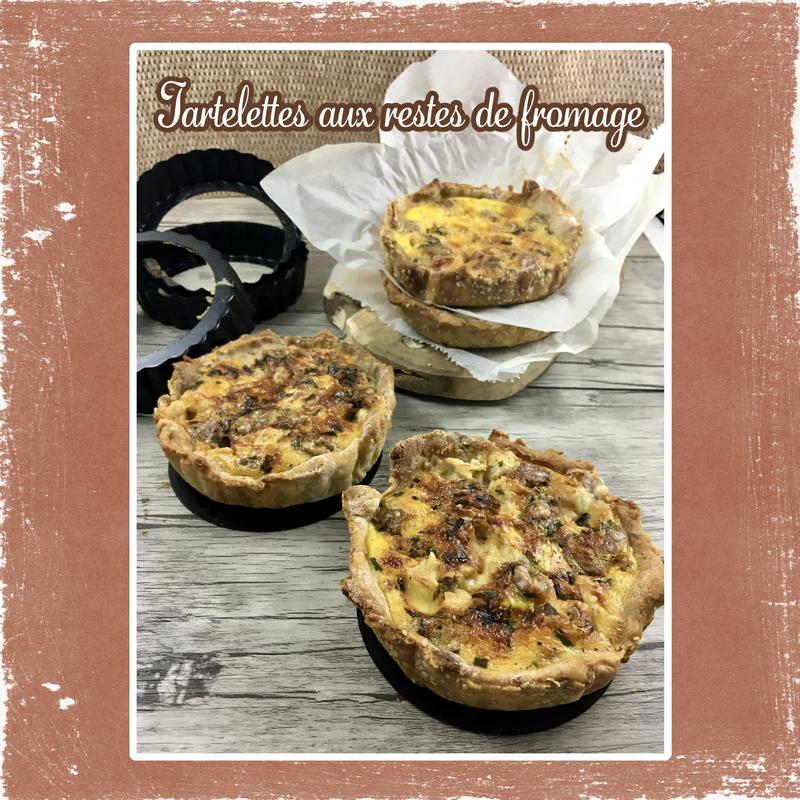 tartelettes aux restes de fromage (scrap)