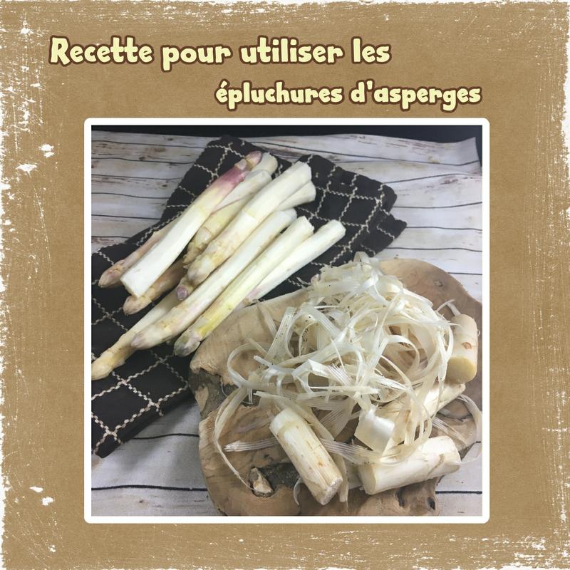 recette pour utliser les épluchures d'asperges