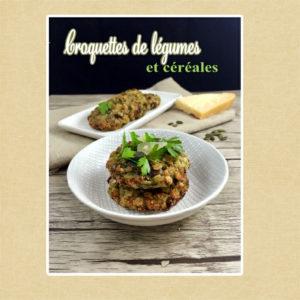 galette croquette céréales et légumes