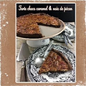 tarte chocolat caramel noix pecan
