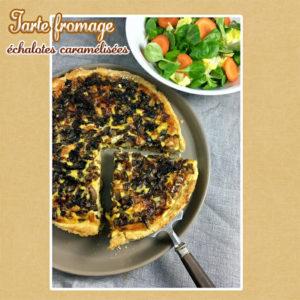 tarte fromage échalotes caramélisées