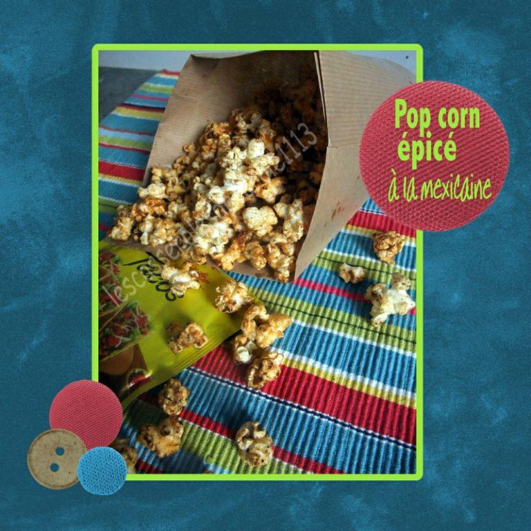 pop corn épicé à la mexicaine