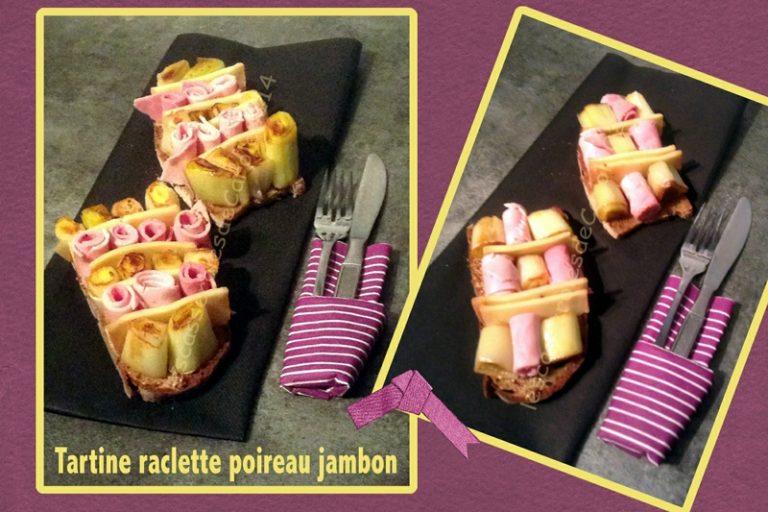 tartine raclette poireau jambon