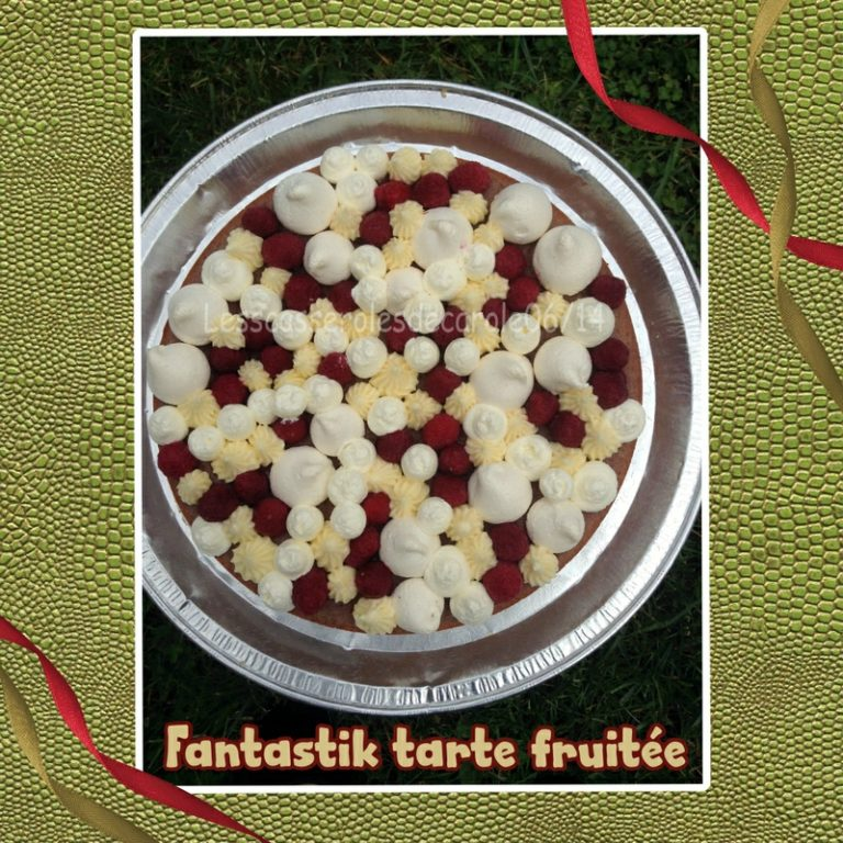 Fantastik tarte fruitée