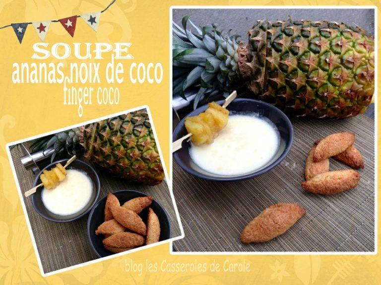 Soupe ananas coco finger coco