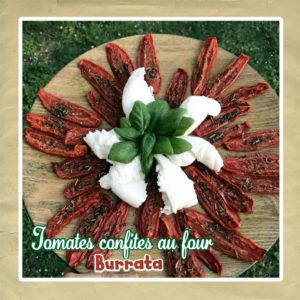 Tomates confites au four burrata