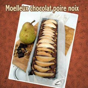 Moelleux chocolat poire noix