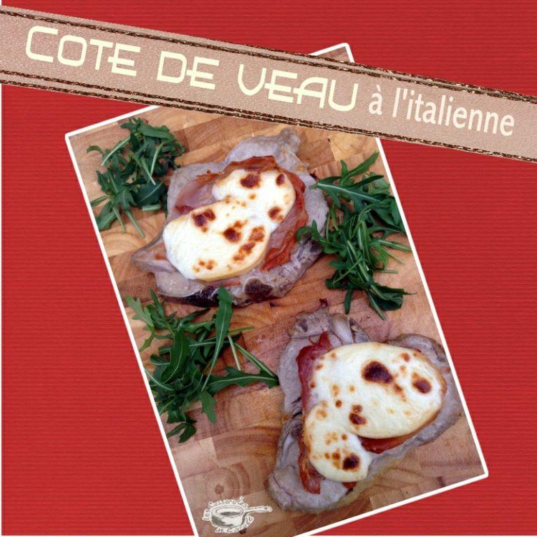 Cote de veau à l'italienne