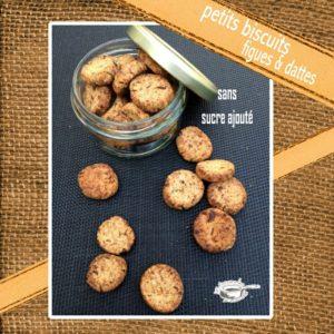 Biscuits sans sucres ajoutés figues dattes