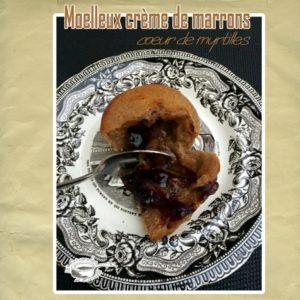Moelleux crème de marrons coeur myrtilles