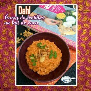 Curry de lentilles Dahl au lait de coco