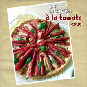 Tarte à la tomate crue