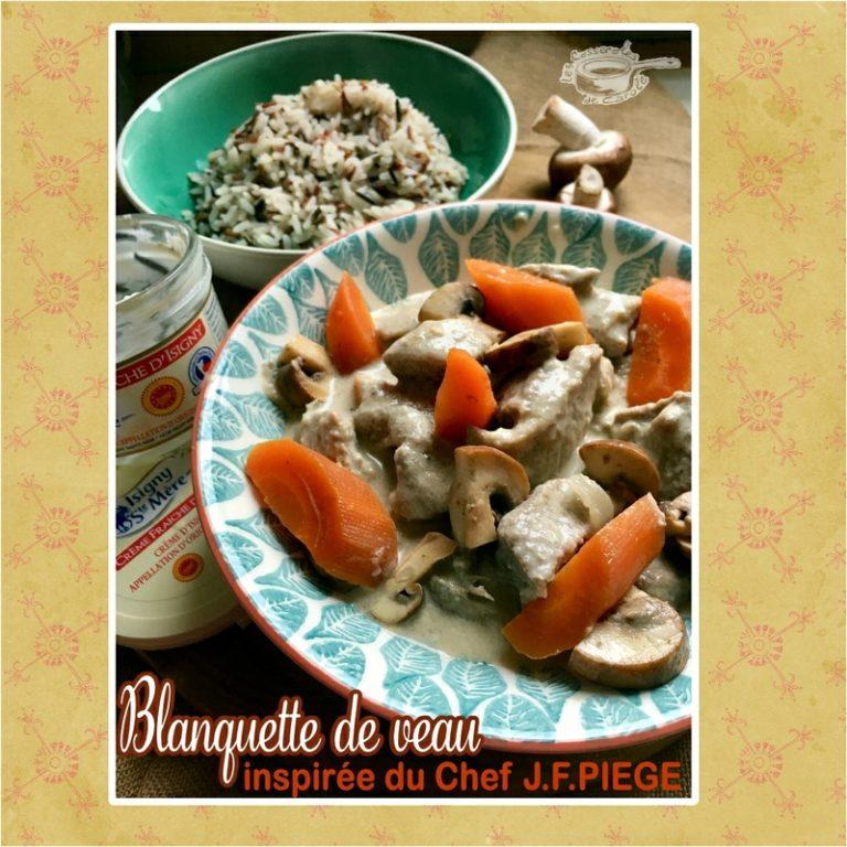 Blanquette de veau Chef J.F.Piege
