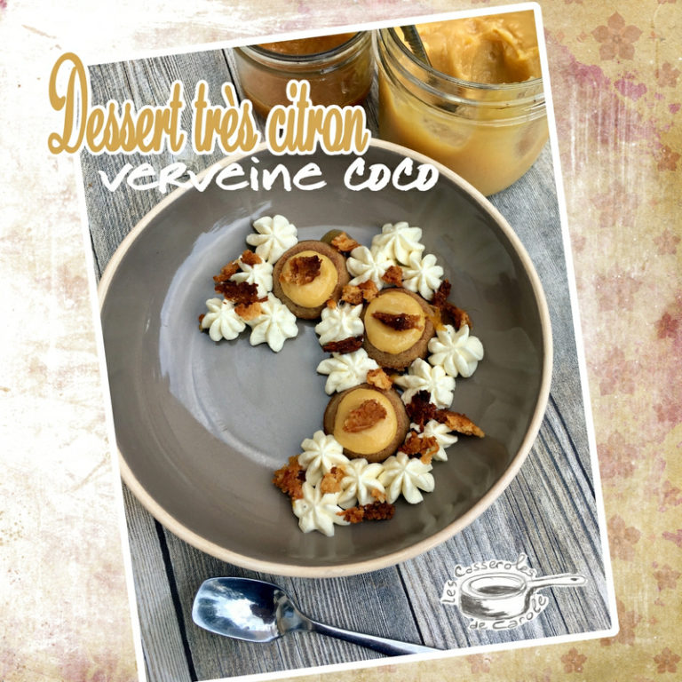 Dessert très citron verveine coco