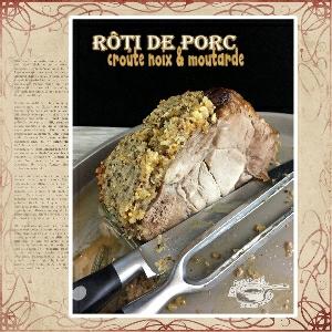 Roti de Porc croute noix moutarde