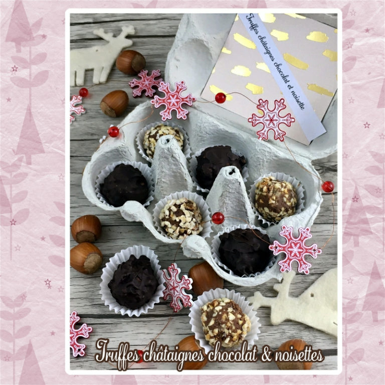 Truffes chataignes chocolat noisette