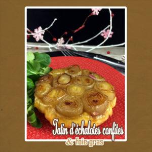 tatin échalotes foie gras