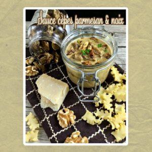 sauce cèpes parmesant et noix