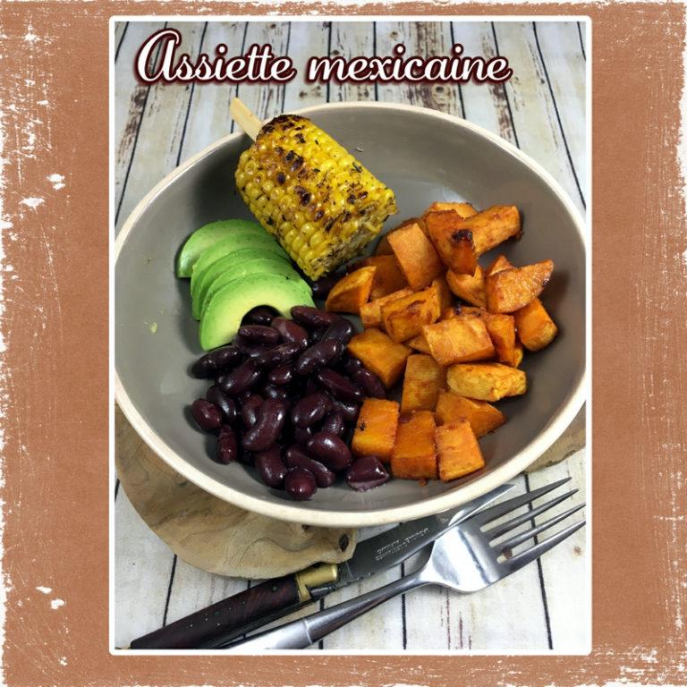 Assiette complete mexicaine