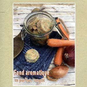 fond aromatique en portion et congelé