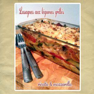 lasagnes légumes dete ricotta mozza