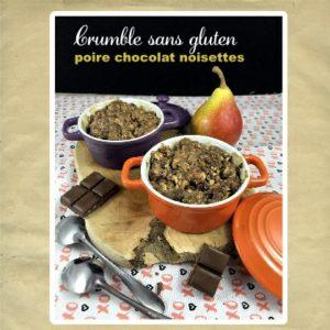 crumble poire chocolat noisette sans gluten