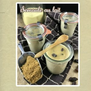 semoule au lait rhum raisins
